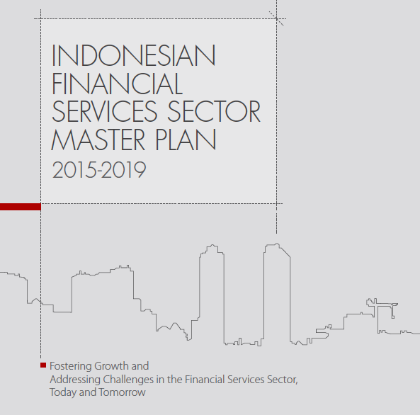 Indonesian Financial Services Sector Master Plan 2015 2019