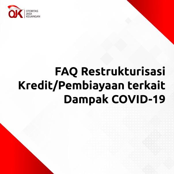 Faq Restrukturisasi Kredit Pembiayaan Terkait Dampak Covid 19